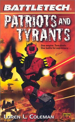 BattleMechs on the cover of Patriots and Tyran...